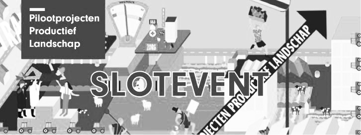 OTO @ slotevent Pilootprojecten Productief Landschap